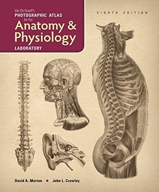 Van de Graaff's a Photographic Atlas for the Anatomy and Physiology Laboratory