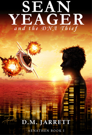 Ebook Sean Yeager and the DNA Thief by D.M. Jarrett TXT!