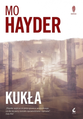 Ebook Kukła by Mo Hayder TXT!