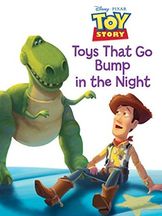 Toy Story: Toys that Go Bump in the Night (Disney Short Story eBook)