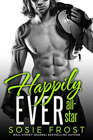 Happily Ever All-Star by Sosie Frost