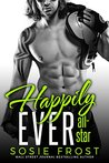 Happily Ever All-Star (Touchdowns and Tiaras #4)