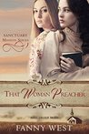 Mail Order Bride: That Preacher Woman: Inspirational Historical Western Romance (Sanctuary Mission Book 1)