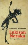 Lukisan Neraka by Ryūnosuke Akutagawa