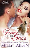 A Fang in the Sass (Sassy Mates, #6)