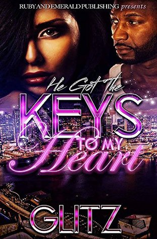 He Got the Keys to My Heart
