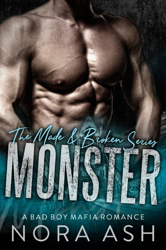 Monster (Made & Broken, #2)