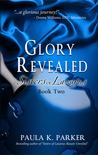 Glory Revealed (Sisters of Lazarus #2)