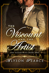 The Viscount and the Artist by Alyson Pearce