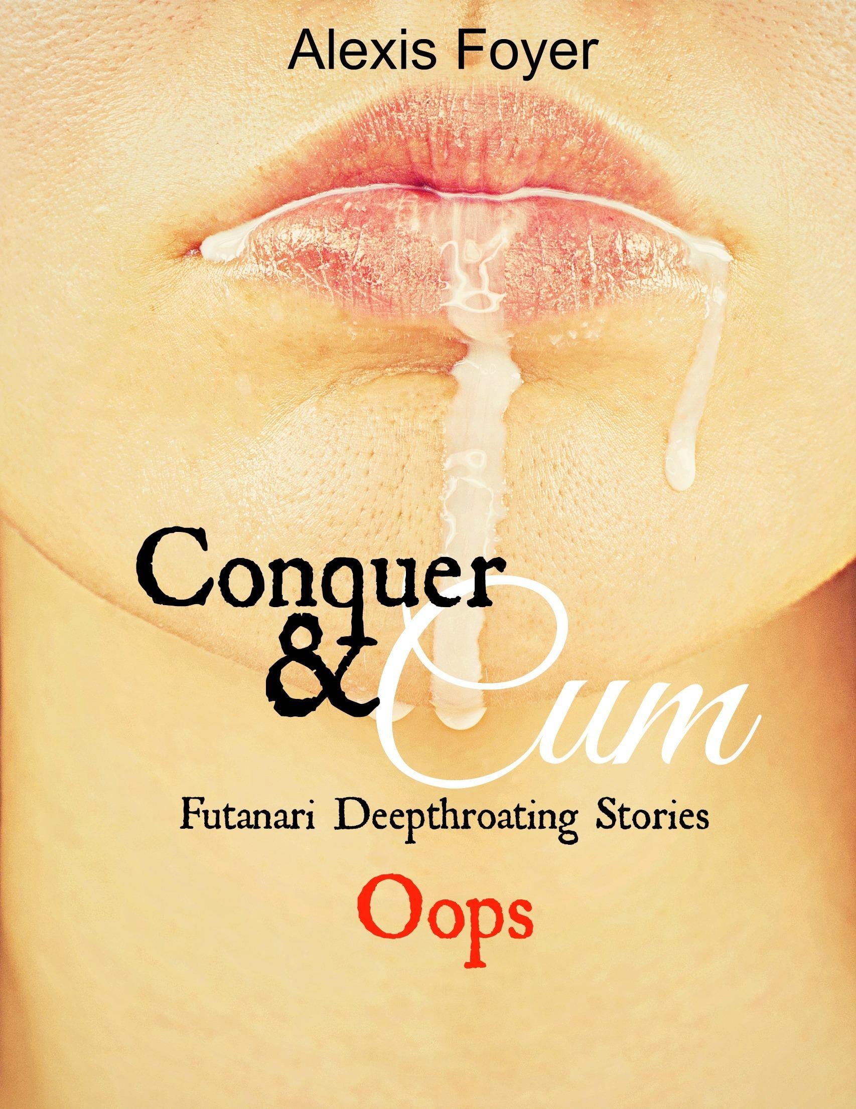 Conquer  Cum: Oops