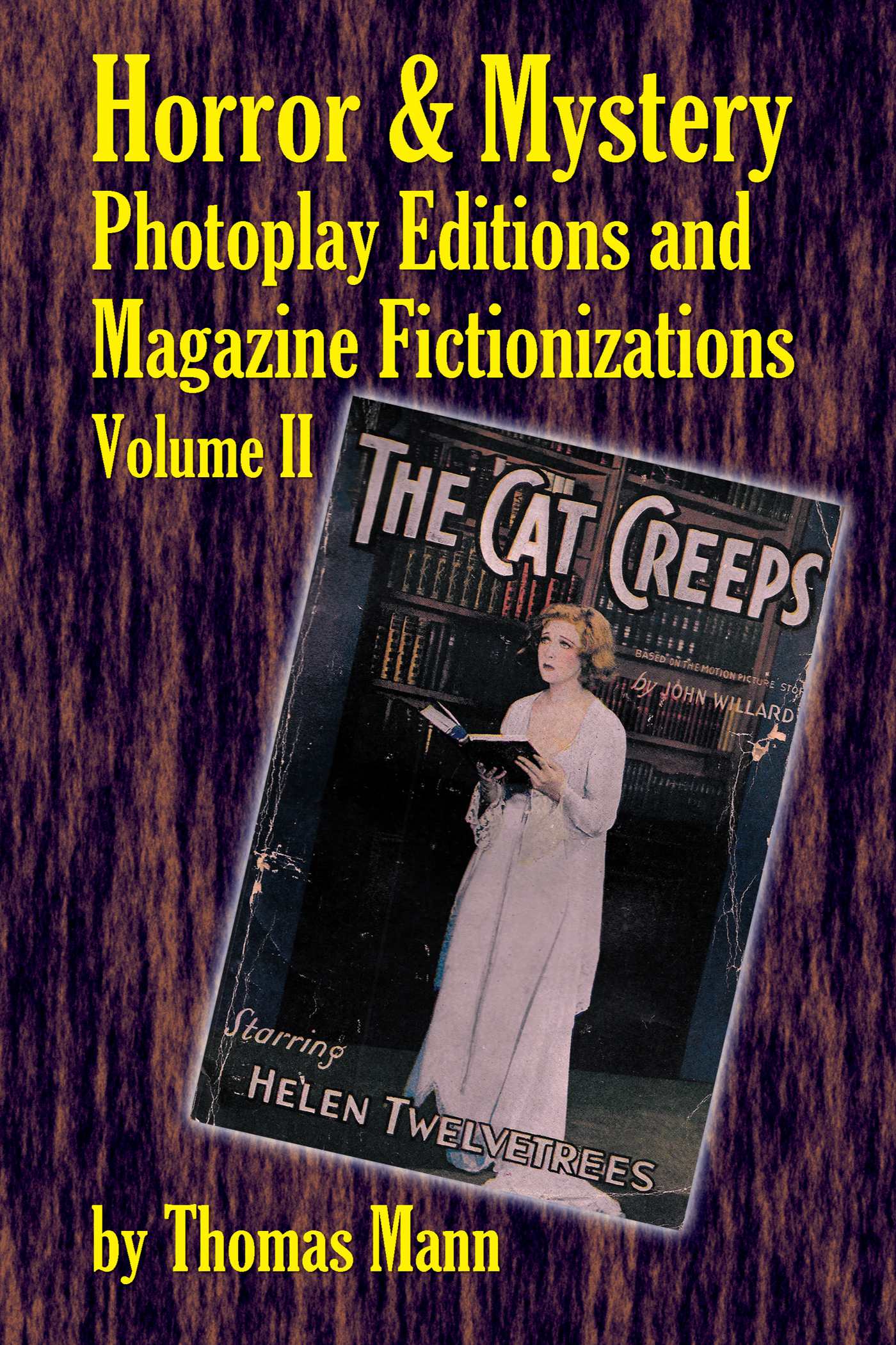 Horror and Mystery Photoplay Editions and Magazine Fictionizations, Volume II