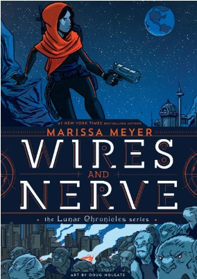 Wires and Nerve, Volume 1 by Marissa Meyer thumbnail