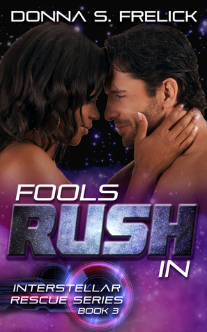 Fools Rush In by Donna S Frelick