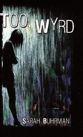 Too Wyrd (Runespells, #1)