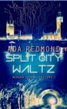 Split City Waltz