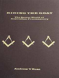 Riding the Goat: The Secret World of Australian Freemasonry