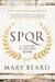 S.P.Q.R by Mary Beard