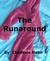 The Runaround by Chessela Helm