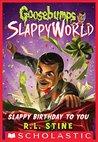 Slappy Birthday t...