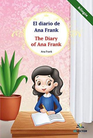 El diario de Ana Frank. Bilingüe