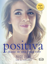 Positiva by Paige Rawl