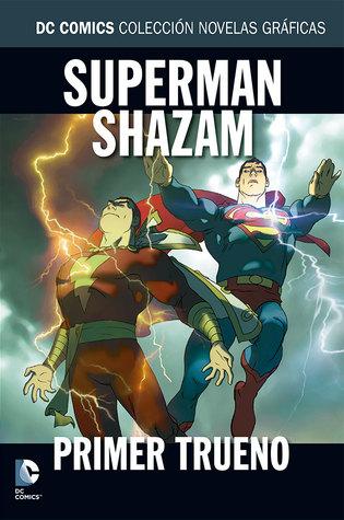 Superman/Shazam: Primer Trueno (DC Comics: Colección Novelas Gráficas, #12)