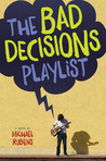 The Bad Decisions Playlist by Michael Rubens