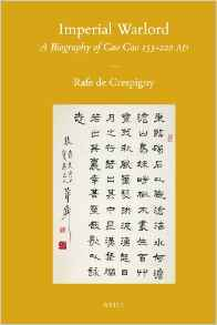 Imperial Warlord: A Biography of Cao Cao 155-220 Ad