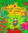 Walking Through the Jungle (Barefoot Beginners)