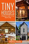 Tiny Houses by Nancy Ross