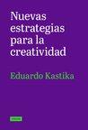 Nuevas Estrategias para la creatividad