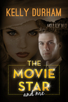 The Movie Star and Me
