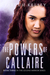 The Powers of Callaire (The...