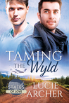 Taming the Wyld by Lucie Archer