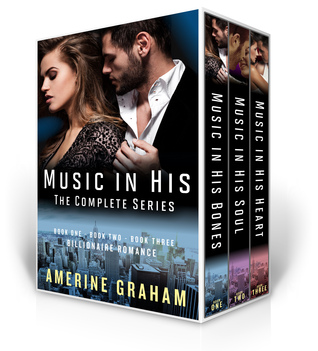 Romance Box Set:Billionaire Romance: Feel The Music: Books 1-3, Music in his Bones, Soul and Heart