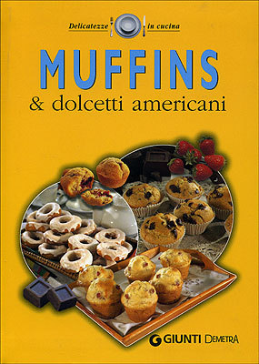 Muffins & dolcetti americani