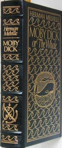 MOBY DICK; Or, the Whale. The 100 (One Hundred) Greatest Books Ever Written Series.