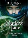 Outlaw Jane (Rimrider Adventures, #2)
