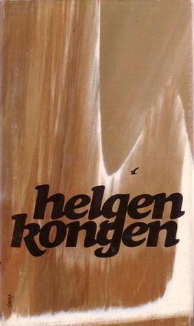 Helgenkongen by Vera Henriksen