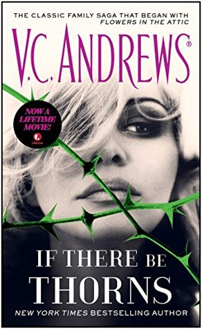 If There Be Thorns(Dollanganger 3)