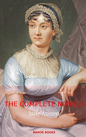 Jane Austen: The Complete Novels (Manor Books)