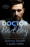 Doctor Bad Boy (Frisky Beavers Book 2)