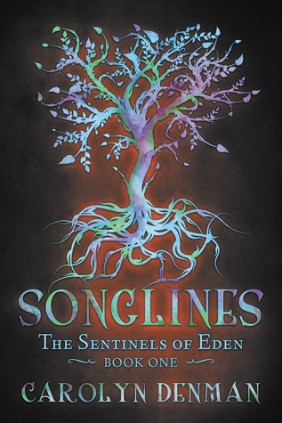 Songlines (The Sentinels of Eden, #1)