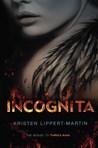 Incognita (Tabula Rasa, #2)