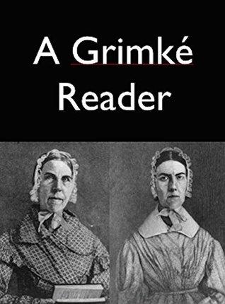 A Grimke Reader