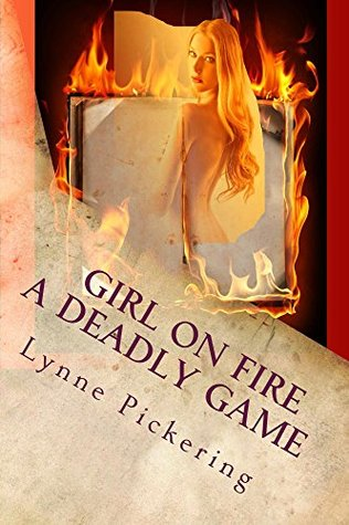 GIRL ON FIRE A deadly Game (Dangerous Games Book 1)