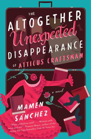 Cool Book Library The Altogether Unexpected Disappearance of Atticus Craftsman