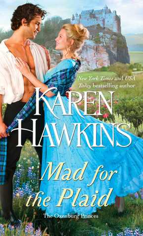 Mad for the Plaid(The Oxenburg Princes 3)
