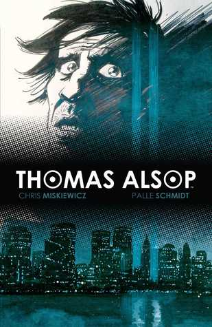 Thomas Alsop Vol. 2 by Chris Miskiewicz