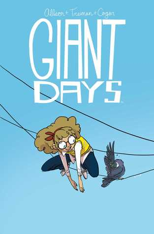 Giant Days, Vol. 3 by John Allison